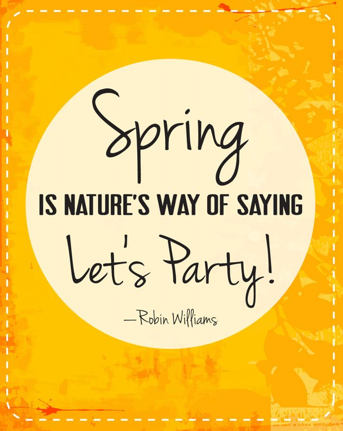 10 quotes that will have you feeling spring immediately - Happier