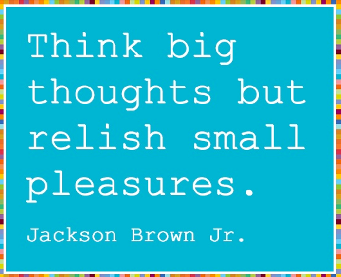 Think big thoughts