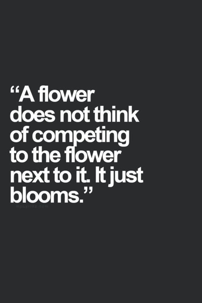 A flower does not compete