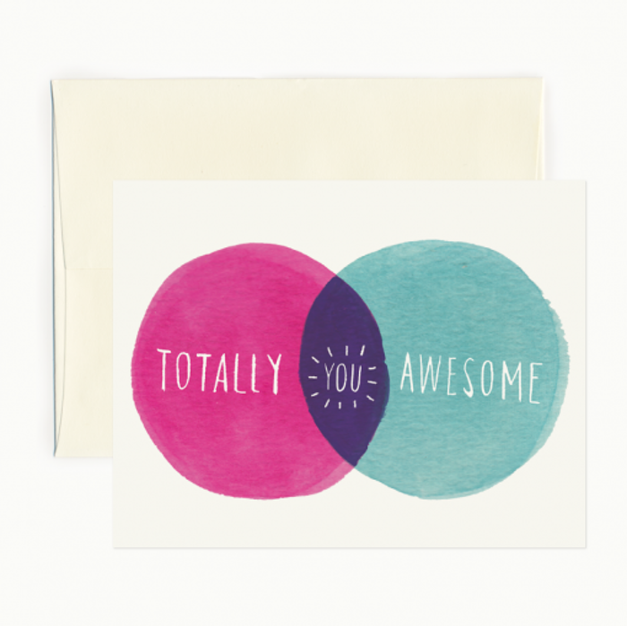 You're totally awesome notecard