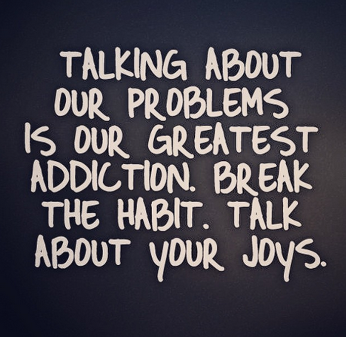 Talk about our joys.
