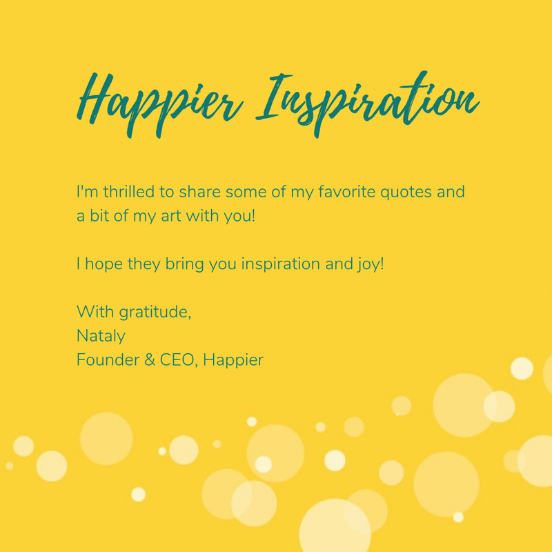 Happier Inspiration