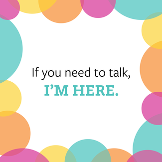 If you need to talk - card